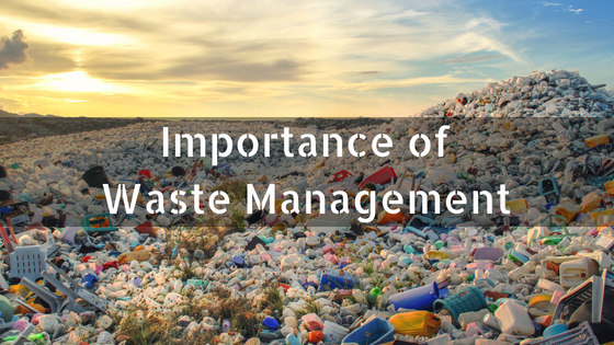 Importance of Waste Management