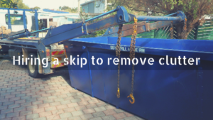 Hiring a skip to remove clutter