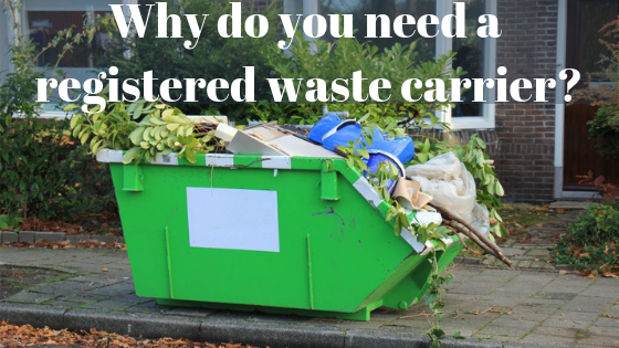 Why do you need a registered waste carrier