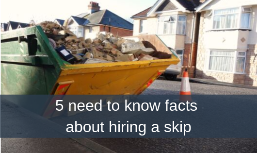 5 need to know facts about hiring a skip